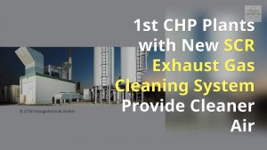 Image to introduce artcile on CHP Plants with Exhaust Gas Cleaning System cleaner air less pollution.
