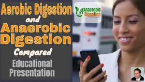 Aerobic Digestion and Anaerobic Digestion image is the YouTube thumbnail CC0.