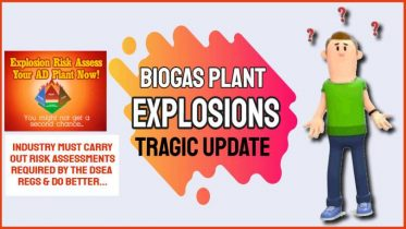 Anaerobic Digester/ Biogas plant explosions tragic update