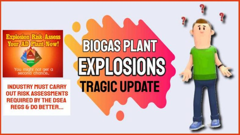 Anaerobic Digester/ Biogas plant explosions tragic update